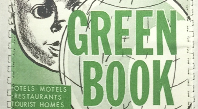 Summer Remembrance: The Negro Traveler Green Book